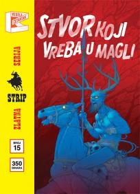 Zlatna serija 15 - Priče iz baze ''Drugde'': Stvor koji vreba u magli