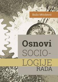 Osnovi sociologije rada
