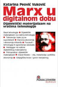 Marx u digitalnom dobu. Dijalektički materijalizam na vratima tehnologije