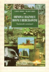 Obnova i razvoj u Bosni i Hercegovini: Tuzlanski seminari