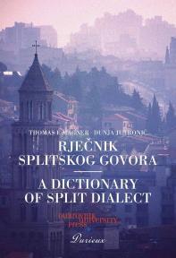 Rječnik splitskog govora / A dictionary of Split dialect