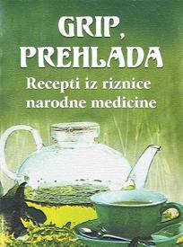 Grip, prehlada: Recepti iz riznice narodne medicine