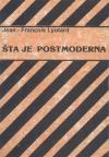 Šta je postmoderna?