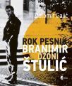 Rok pesnik Branimir Džoni Štulić