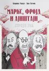 Marks, Frojd i Ajnštajn: Heroji uma