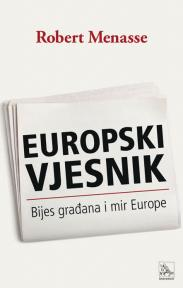Europski vjesnik – Bijes građana i mir Europe