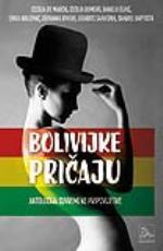 Bolivijke pričaju