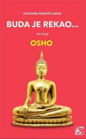 Buda je rekao, deo drugi: Duhovno prosvetljenje