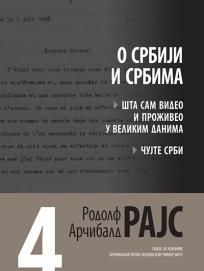 Rodolf Arčibald Rajs 4: O Srbiji i Srbima