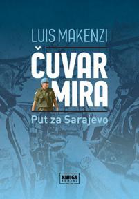 Čuvar mira: Put za Sarajevo