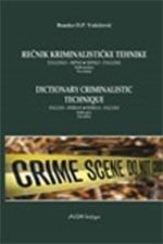 Rečnik kriminalističke tehnike: englesko-srpski