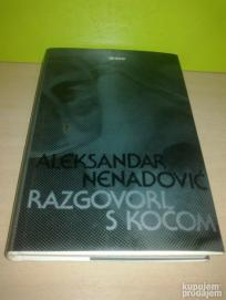 RAZGOVORI S KOČOM Aleksandar Nenadović