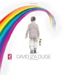 David iza duge: priče o opstanku