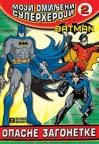 Moji omiljeni superheroji 2 - Opasne zagonetke