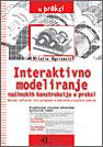 Interaktivno modeliranje mašinskih konstrukcija u praksi