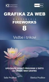 Grafika za Web - Fireworks 8 vežbe i trikovi