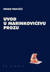 Uvod u Marinkovićevu prozu