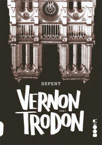 Vernon Trodon, tom 2