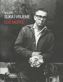 Slika i vrijeme: Edo Murtić