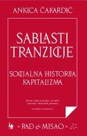 Sablasti tranzicije: Socijalna historija kapitalizma