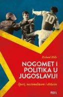 Nogomet i politika u Jugoslaviji