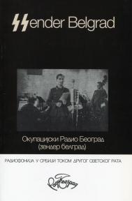Sender Belgrad: Okupacijski radio Beograd (Zender Berlgrad)