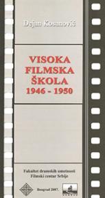 Visoka filmska škola 1946-1950.