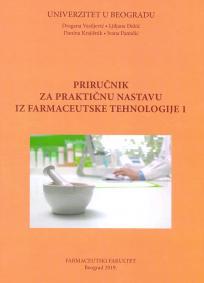 Priručnik za praktičnu nastavu iz farmaceutske tehnologije 1