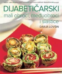 Dijabetičarski mali obroci, međuobroci i slastice
