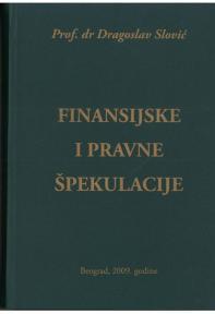 Finansijske i pravne špekulacije