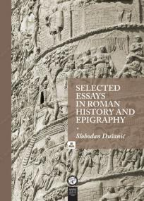 Selected Essays in Roman History and Epigraphy
