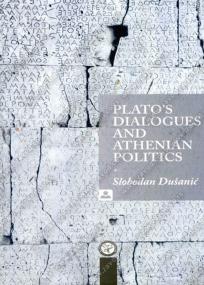 Plato's Dialogues and Athenian Politics