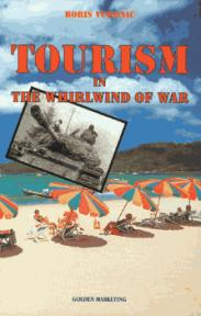 Tourism in the Whirlwind of War