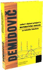 Zadaci i riješeni primjeri iz matematičke analize za tehničke fakultete