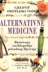 Cjeloviti obiteljski vodič alternativne medicine