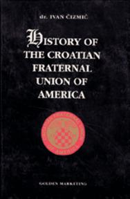 History of the Croatian Fraternal Union of America