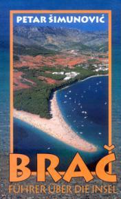 Brač: Führer über die Insel
