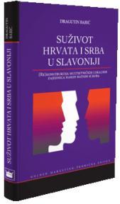 Suživot Hrvata i Srba u Slavoniji