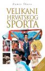 Velikani hrvatskog sporta