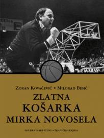 Zlatna košarka Mirka Novosela