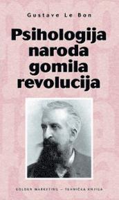 Psihologija naroda, gomila, revolucija