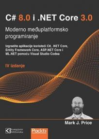 C# 8.0 i .NET Core 3.0, Moderno međuplatformsko programiranje