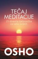 Tečaj meditacije: 21-dnevna tjelovježba za vašu svijest