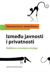 Između javnosti i privatnosti