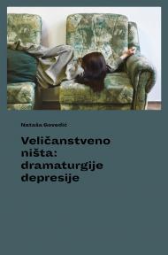 Veličanstveno ništa: Dramaturgije depresije