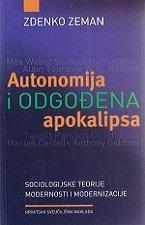 Autonomija i odgođena apokalipsa
