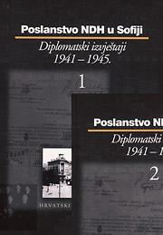 Poslanstvo NDH u Sofiji, Diplomatski izvještaji 1941-1945.
