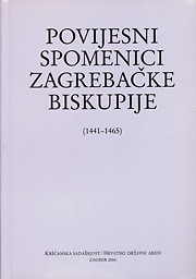 Povijesni spomenici Zagrebačke biskupije 1441-1465.