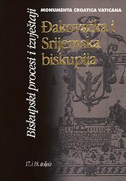 Đakovačka i Srijemska biskupija, Biskupski procesi i izvještaji - 17. i 18. stoljeće
