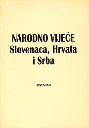 Narodno vijeće Slovenaca, Hrvata i Srba, Inventar